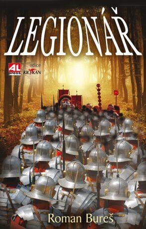 Legionář - Roman Bureš - e-kniha