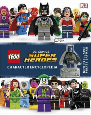 LEGO DC Super Heroes Character Encyclopedia -