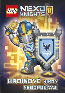 LEGO NEXO KNIGHTS Hrdinové nikdy neodpočívají - kolektiv