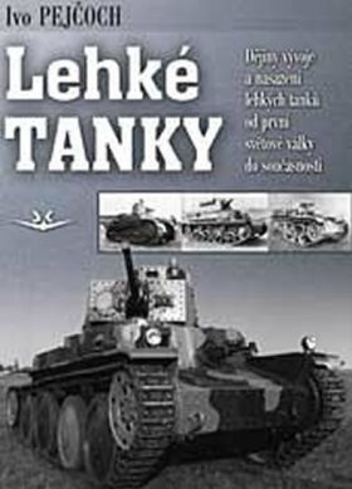 Lehké tanky - Ivo Pejčoch
