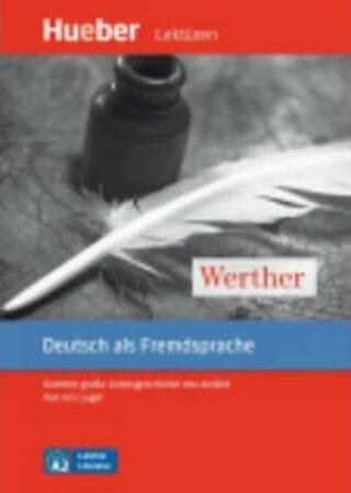Leichte Literatur A2: Werther, Leseheft - Urs Luger