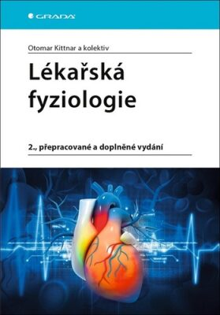 Lékařská fyziologie - Otomar Kittnar