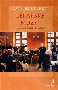 Lékařské múzy - Asti Hustvedt