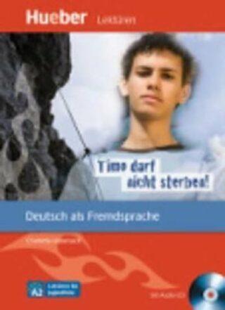 Lektüren für Jugendliche A2: Timo darf nicht sterben!, Paket - Charlotte Habersack