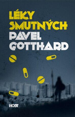 Léky smutných - Pavel Gotthard - e-kniha