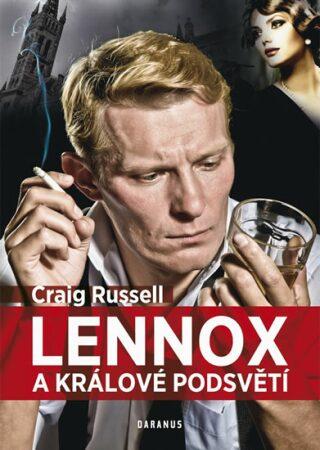 Lennox a králové podsvětí - Craig Russell