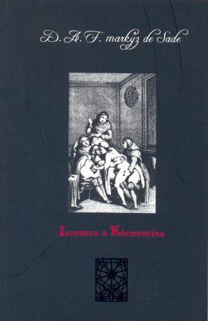 Leonora a Klementina - D. A. F. markýz de Sade - e-kniha