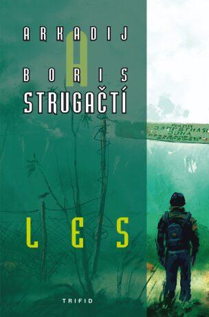Les - Arkadij a Boris Strugačtí