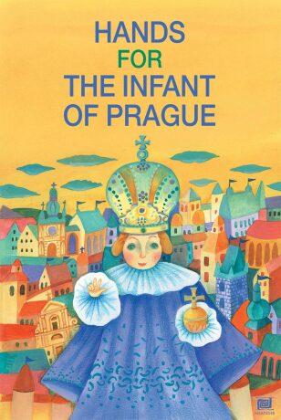 Les mains de l'enfant Jésus de Prague - Ivana Pecháčková, Lucie Dvořáková