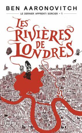 Les rivieres de Londres - Ben Aaronovitch