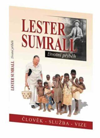 Lester Sumrall – Životní příběh - Dudley Tim