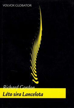 Léto sira Lancelota - Richard Gordon