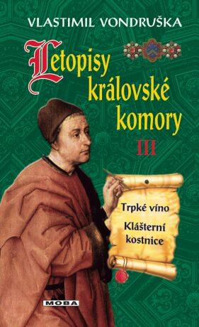 Letopisy královské komory III - Vlastimil Vondruška