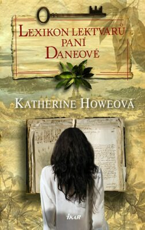 Lexikon lektvarů paní Daneové - Katherine Howeová