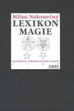 Lexikon magie - Milan Nakonečný