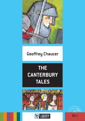 Liberty - The Canterbury Tales + CD - Geoffrey Chaucer