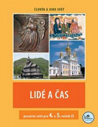 Lidé a čas - pracovní sešit pro 4. a 5. ročník ZŠ - Člověk a jeho svět - Hana Mikulenková