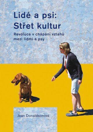 Lidé a psi: Střet kultur - Jean Donaldsonová - e-kniha