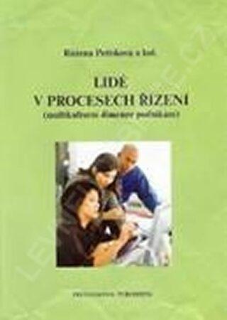 Lidé v procesech řízení (multikulturní d - Petříková Růžena