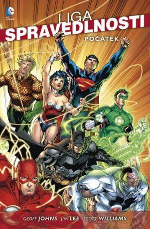 Liga spravedlnosti - Počátek - Geoff Johns,Scott Williams,Jim Lee,