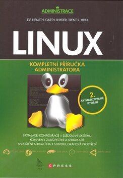 Linux - Evi Nemeth; Garth Snyder; Trent Hein
