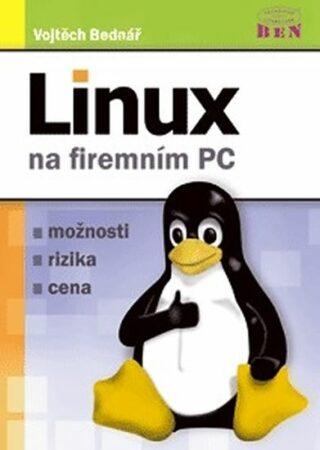 Linux na firemním PC - Vojtěch Bednář