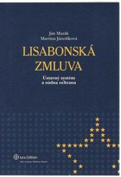Lisabonská zmluva - Ján Mazák, Martina Jánošíková