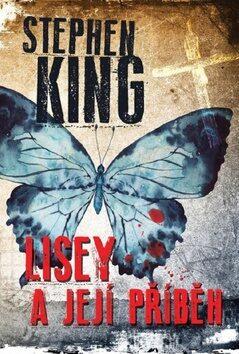 Lisey a její příběh - Stephen King