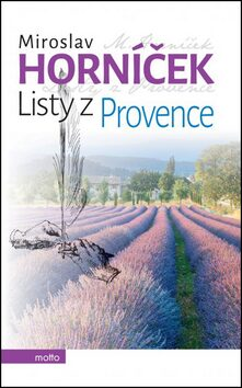 Listy z Provence - Miroslav Horníček