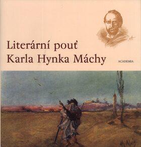 Literární pouť Karla Hynka Máchy - Pavel Vašák
