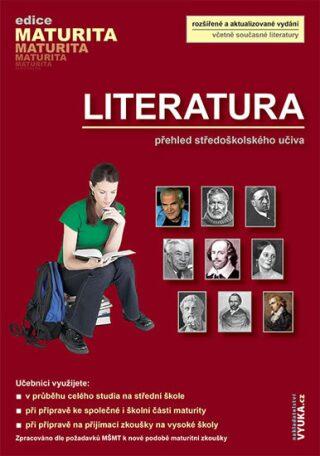 Literatura - přehled SŠ učiva - Zuzana Dvořáková, Taťána Polášková, Dagmar Milotová