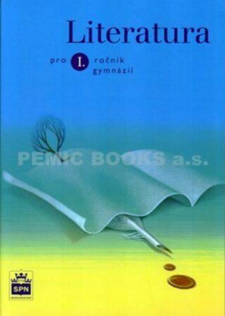 Literatura pro 1. ročník gymnázií - 2. vydání - Josef Soukal