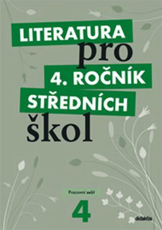Literatura pro 4. ročník SŠ - pracovní sešit - Lukáš Andree