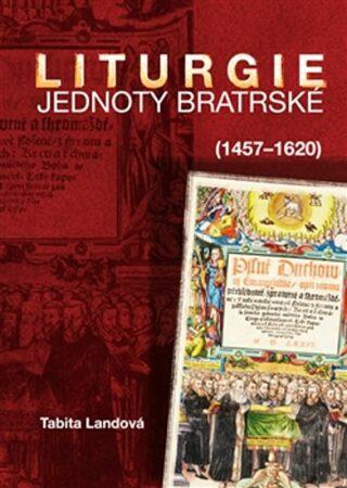 Liturgie Jednoty bratrské (1457–1620) - Tabita Landová