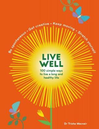 Live Well - Trisha Macnair