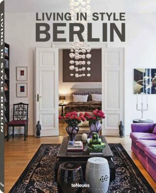 Living in Style Berlin - Stephanie von Pfuel