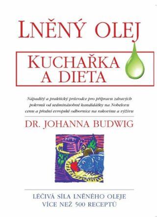 Lněný olej - Johanna Budwig