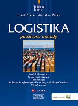 Logistika - Miroslav Žižka, Josef Sixta