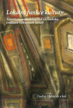 Lokální funkce kultury - Ondřej Hubáček