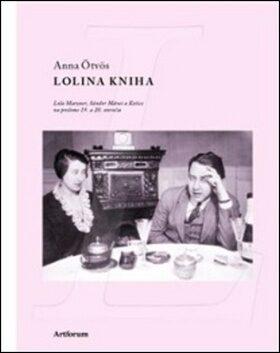 Lolina kniha - Anna Ötvös