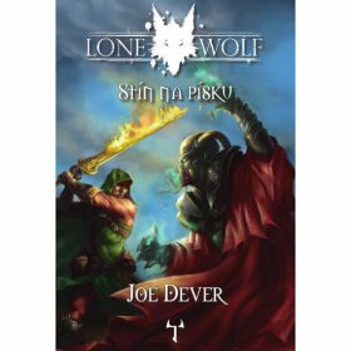 Lone Wolf: Stín na písku - Joe Dever