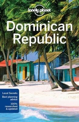 Lonely Planet Dominican Republic - Harrell Ashley