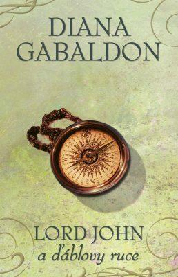 Lord John a ďáblovy ruce - Diana Gabaldon