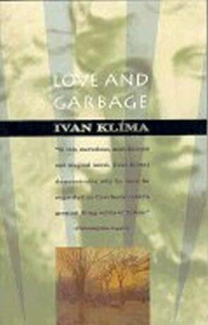 Love and Garbage - Ivan Klíma