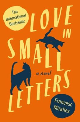 Love In Small Letters - Miralles Francesc
