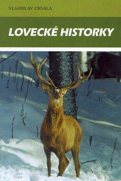 Lovecké historky - Vladislav Chvála