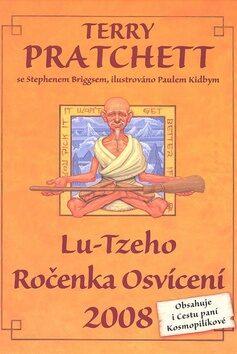 Lu-Tzeho Ročenka Osvícení 2008 - Terry Pratchett, Stephen Briggs