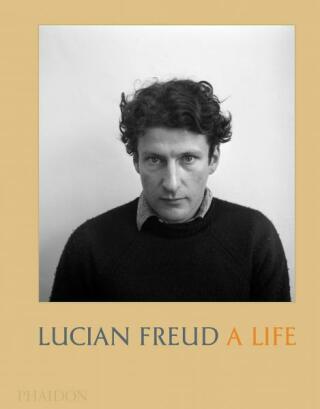 Lucian Freud: A Life - Mark Holborn, David Dawson