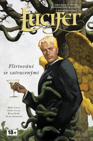 Lucifer 3: Flirtování se zatracenými - Mike Carey, Peter Gross
