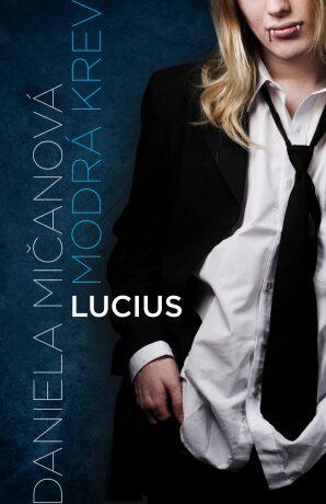 Lucius - Daniela Mičanová